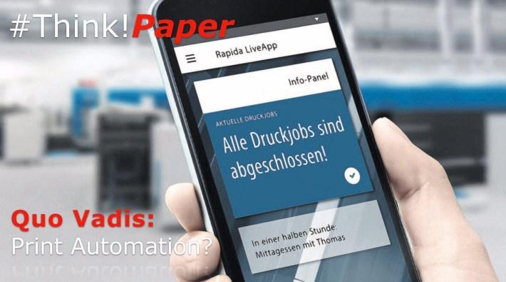 Koenign & Bauer ThinkPaper-Quo-Vadis-Print-Automation-KBA.001-4017518302-1559914656402
