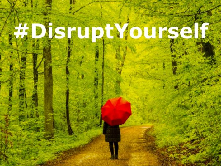 #DisruptYourself.001.jpeg